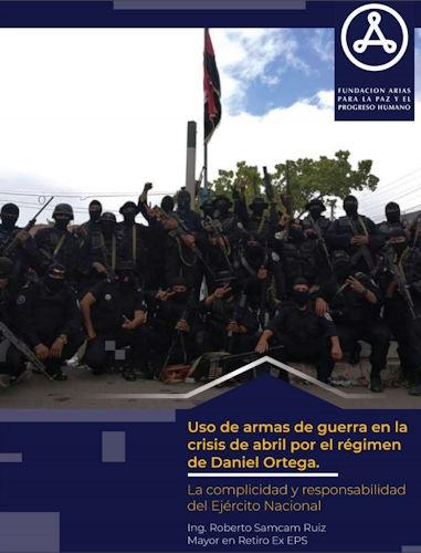 Uso de armas de guerra en la crisis de abril por el régimen de Daniel Ortega